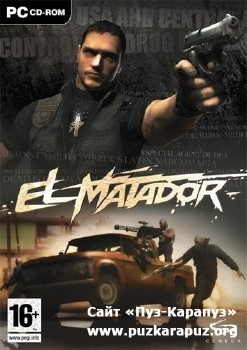 El Matador (2006/RUS/ENG/Repack by PUNISHER)